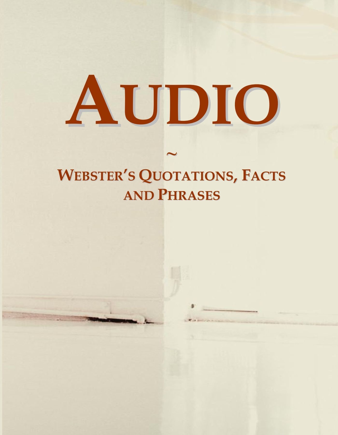 Audio: Webster's Quotations, Facts and Phrases