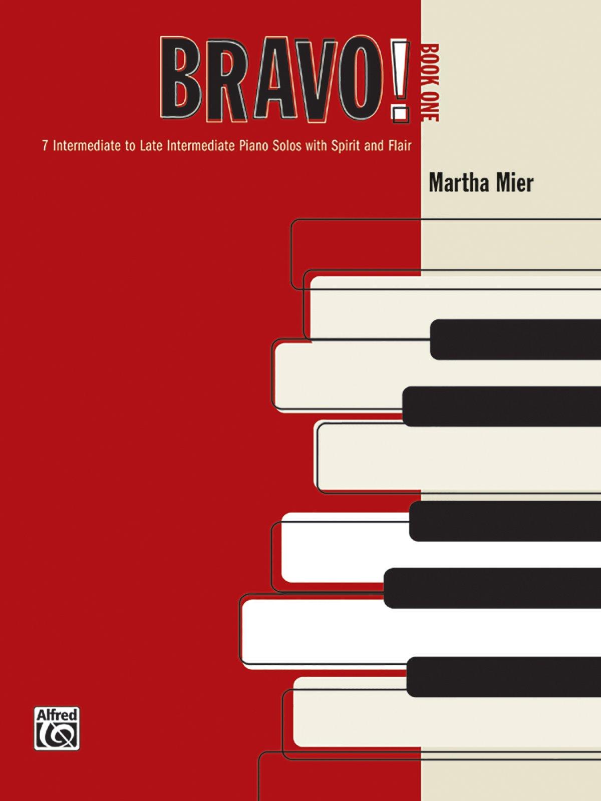 Bravo!, Bk 1: 7 Intermediate to Late Intermediate Piano Solos with Spirit and Flair PDF