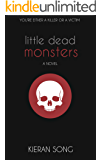 Little Dead Monsters: A Dystopian Thriller
