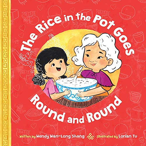 Book Cover: The Rice in the Pot Goes Round and Round