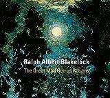 img - for Ralph Albert Blakelock: The Great Mad Genius Returns book / textbook / text book