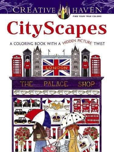 Coloring Books for Seniors: Including Books for Dementia and Alzheimers - Creative Haven CityScapes: A Coloring Book with a Hidden Picture Twist (Adult Coloring)