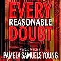 Every Reasonable Doubt: Vernetta Henderson Series No. 1 Hörbuch von Pamela Samuels Young Gesprochen von: R. C. Bray