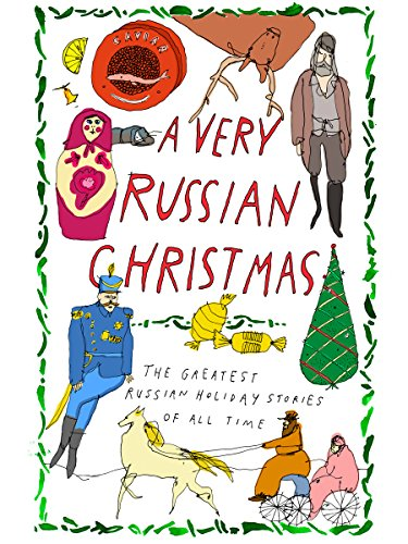 A Very Russian Christmas: The Greatest Russian Holiday