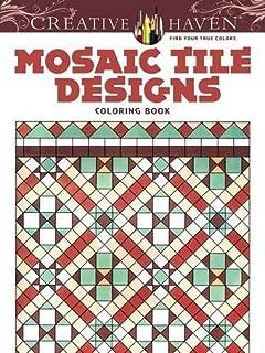 Creative Haven Mosaic Tile Designs Coloring Book Adult