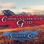 The Commandments of God: A Biblical Adventure Book 8 | Summer Lee