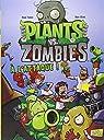 Plants vs Zombies, tome 1 : A l'attaque ! par Tobin