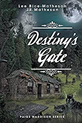 Destiny's Gate (Paige Maddison Series Book 2)