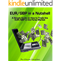 EUR/GBP in a Nutshell: A Simple Guide for trading EUR/GBP in the Forex Market