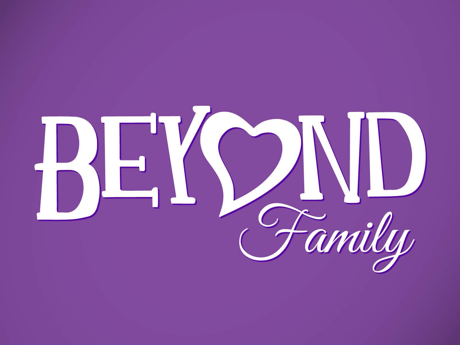 Beyond Family - Season 4