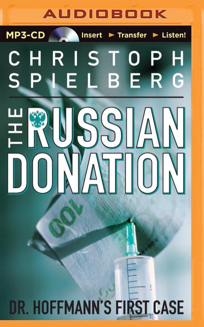 The Russian Donation (Dr. Hoffmann Series) PDF
