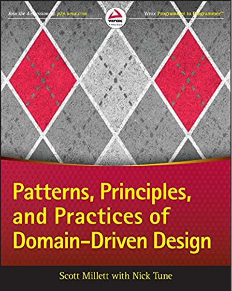 Patterns Principles And Practices Of Domain Driven Design 1 Millett Scott Tune Nick Ebook Amazon Com