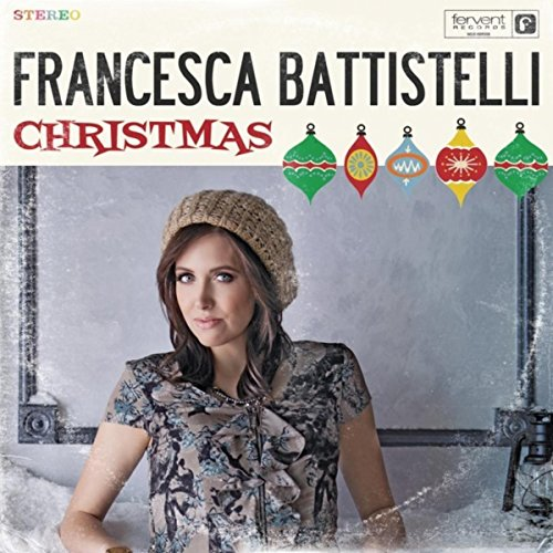 Francesca Battistelli - Christmas (2012)