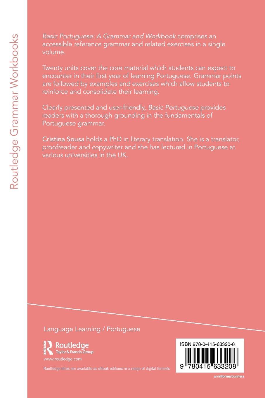 Basic Portuguese (Grammar Workbooks): Amazon.co.uk: Cristina Sousa ...
