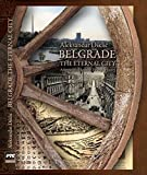 img - for Belgrade, the Eternal City : a Sentimental Journey Through History book / textbook / text book