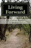 img - for Living Forward: 40 Day Devotional for a Positive Faith Journey book / textbook / text book