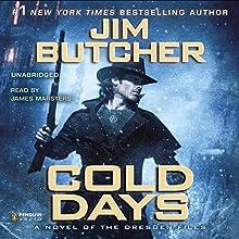 Cold Days: The Dresden Files, Book 14 | Livre audio Auteur(s) : Jim Butcher Narrateur(s) : James Marsters