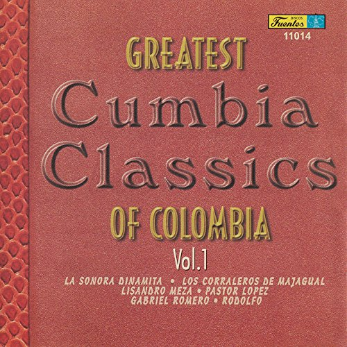 ... Greatest Cumbia Classics Of Co.