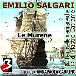 Le Murene: Le Novelle Marinaresche, Vol. 11 [The Moray: The Seafaring Novels, Vol. 11]