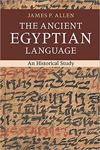 An Historical Study The Ancient Egyptian Language