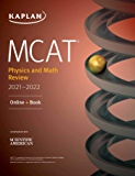 MCAT Physics and Math Review 2021-2022: Online + Book (Kaplan Test Prep)
