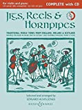 Jigs, Reels & Hornpipes (Complete edition with CD) (Fiddler Collection)