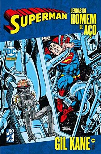 Lendas do Homem de Aço. Gil Kane - Volume 1
