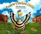 Prairie Chicken Little, Jackie Mims Hopkins, 1561456942