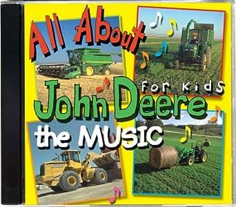 All About John Deere for Kids, Music CD 1