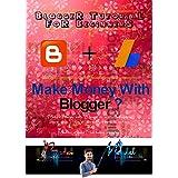 Blogger Tutorial for Beginners (Make Money with Blog): Blogger Tutorial for Beginners (Make Money with Blog)
