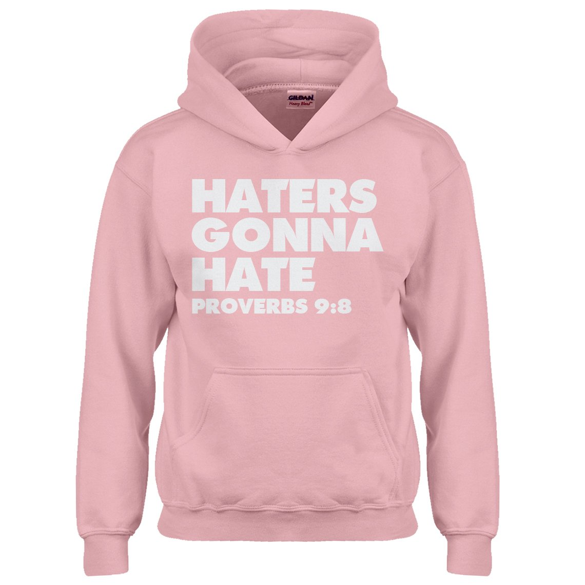Indica Plateau Youth Haters Gonna Hate Proverbs 9:8 Kids Hoodie