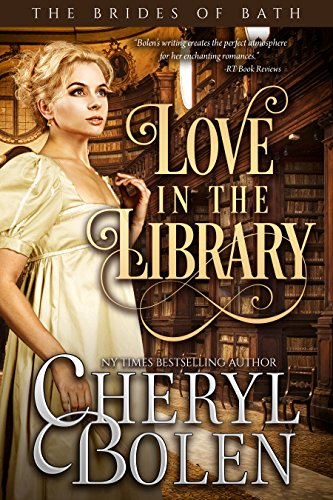 Love In The Library (The Brides of Bath Book 5) Series Five Bath