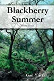Blackberry Summer, Gail Ylitalo, 0557751799