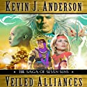 Veiled Alliances: A Prequel Novella to the Saga of Seven Suns Hörbuch von Kevin J. Anderson Gesprochen von: David Colacci