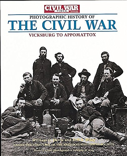 Civil War Album A Complete Photographic History Fort Sumter to Appomattox