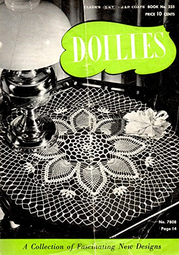 Doilies:  A Collection of Fascinating New Designs;  Book No. 235
