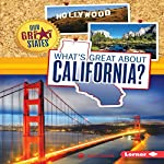 What's Great About California? | Anita Yasuda