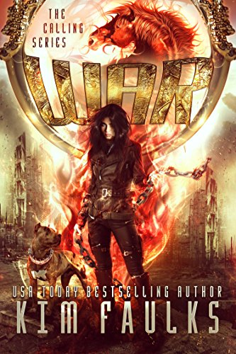War: A Post-Apocalyptic Reverse Harem Series (The Calling Series Book 2) by [Faulks, Kim]