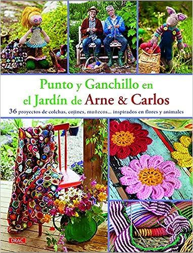 Punto Y Ganchillo En El Jardín De Arne & Carlos El Libro De ...