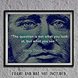 """what is eclectic Henry David Thoreau Quotes Wall Art- """"The Question is- What You See.""""- 10 x 8""""-Typographic & Silhouette Art Print-Ready to Frame. Home-Class-Office Décor. Philosophical & Inspirational for Students!"""