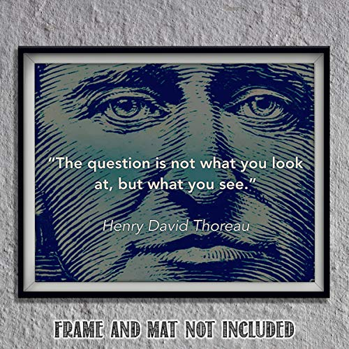 """Henry David Thoreau Quotes Wall Art- """"The Question is- What You See.""""- 10 x 8""""-Typographic & Silhouette Art Print-Ready to Frame. Home-Class-Office Décor. Philosophical & Inspirational for Students!"""