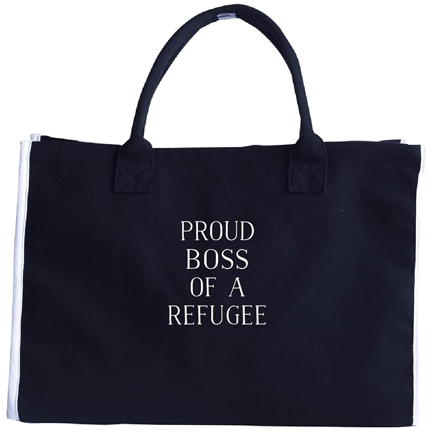 Proud Boss Of A Refugee Support Immigration - Tote Bag