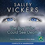 The Boy Who Could See Death | Salley Vickers