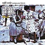 Café Noir Musique Pour Bistrots - Bossa Brazil Vol. 2