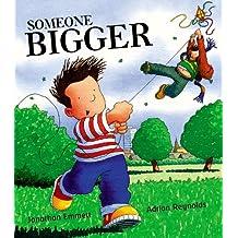 Someone Bigger: Picture Book
