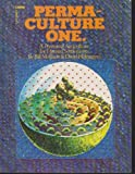 img - for Permaculture One: A Perennial Agricultural System for Human Settlements (A Corgi book) book / textbook / text book