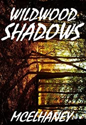Wildwood Shadows