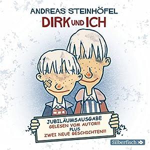Dirk und ich: Jubiläumsausgabe Hörbuch