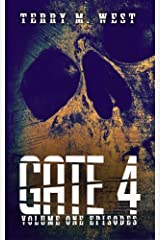 Gate 4: Volume One Episodes Kindle Edition