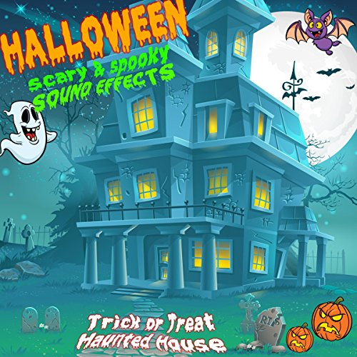 Halloween Scary & Spooky Sound Effects (Trick or Treat: Haunted House) for $<!--$5.99-->